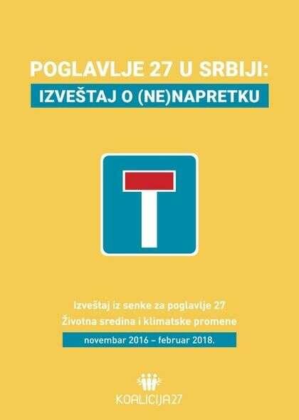 Poglavlje 27 u Srbiji: izveštaj o (ne)napretku