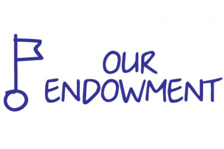 Our Endowement